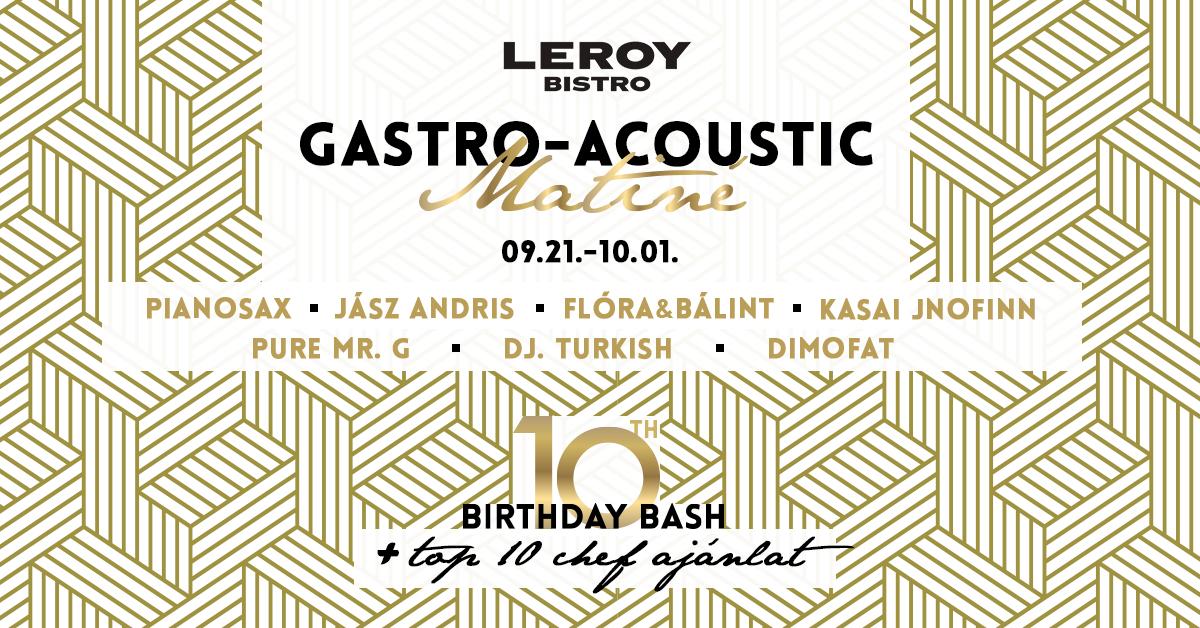 LEROY_10birthday_bash_fb_event_gastro_acoustic_matine
